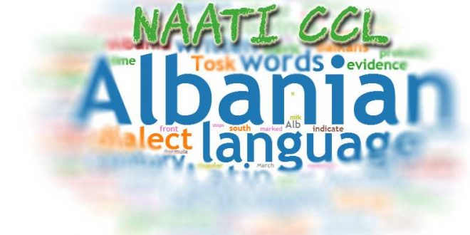 Knowing CCL Language policy helps pass Albanian NAATI CCL